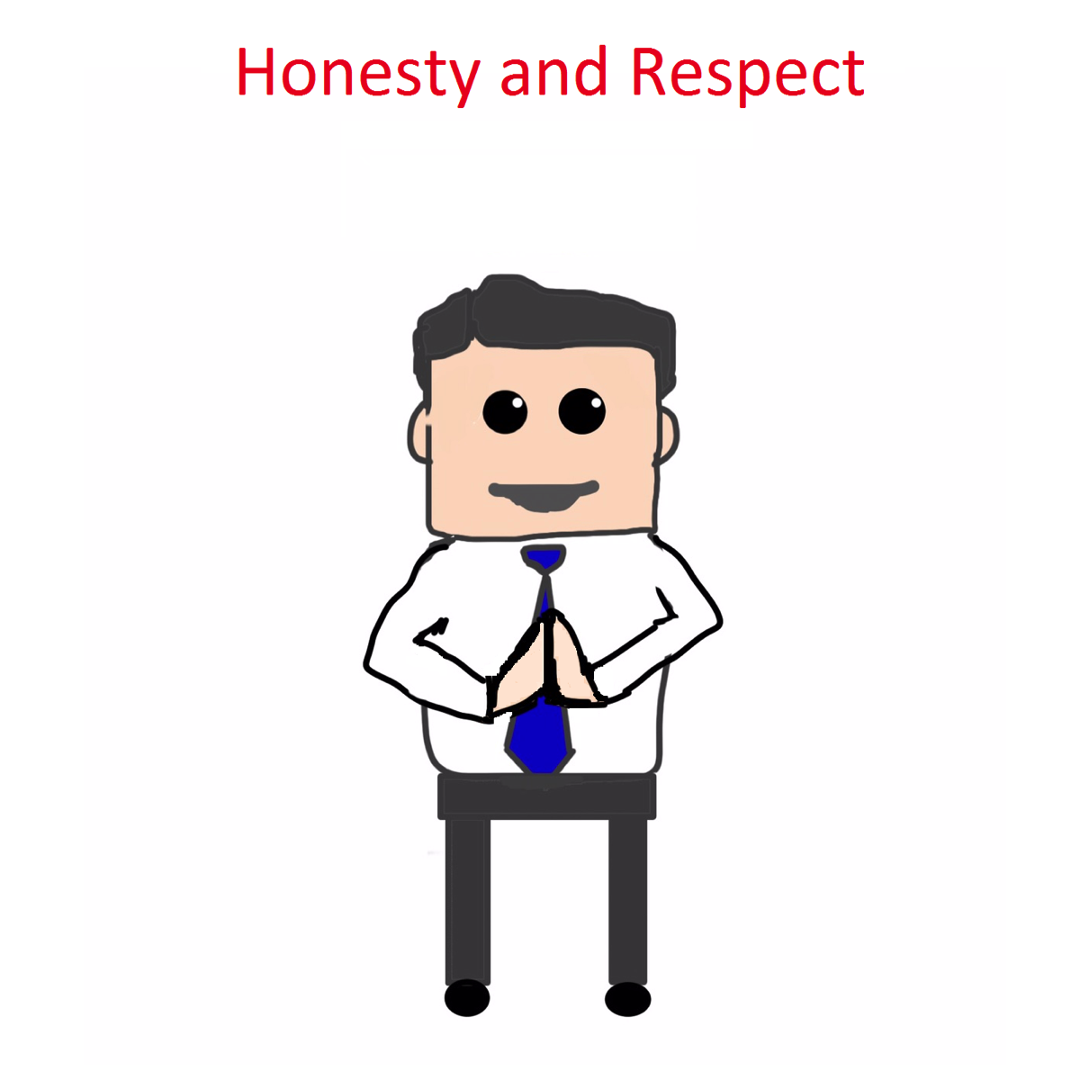 Honesty and Respect